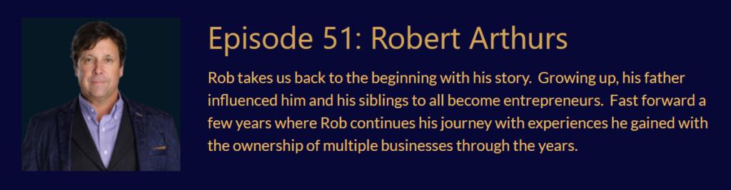 Episode 51 Robert Arthurs Podcast